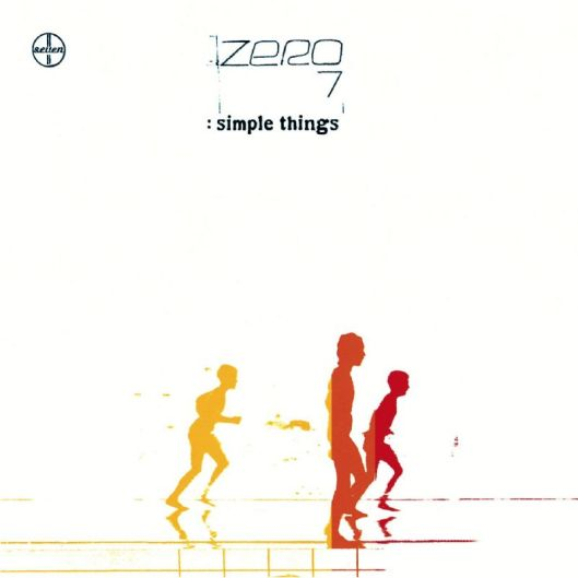 Zero 7 Simple Things CD, $10