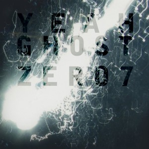 Yeah Ghost Zero 7