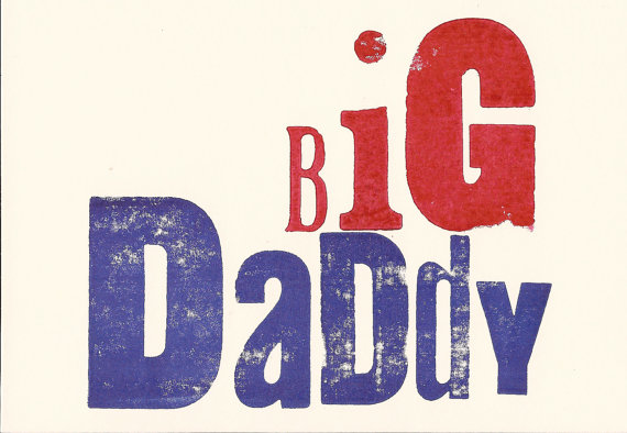 The Small Print Company - Big Daddy, $5