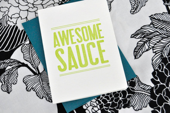Awesomesauce Letterpress card, $5