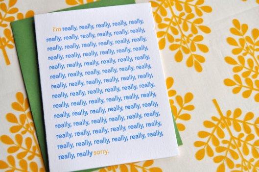 Really (really really...) Sorry Letterpress Card, $5