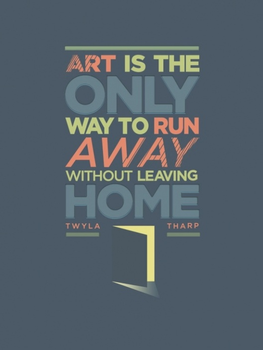 Twyla Tharp Quote