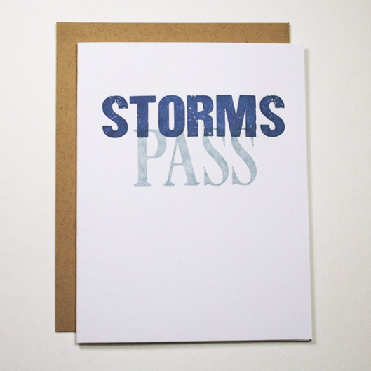 Storms Pass Letterpress Card, $4.50