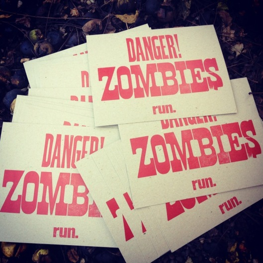 Danger Zombies 8.5x11 Letterpress Poster, $15