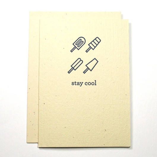 Stay Cool Letterpress Card, $4.50