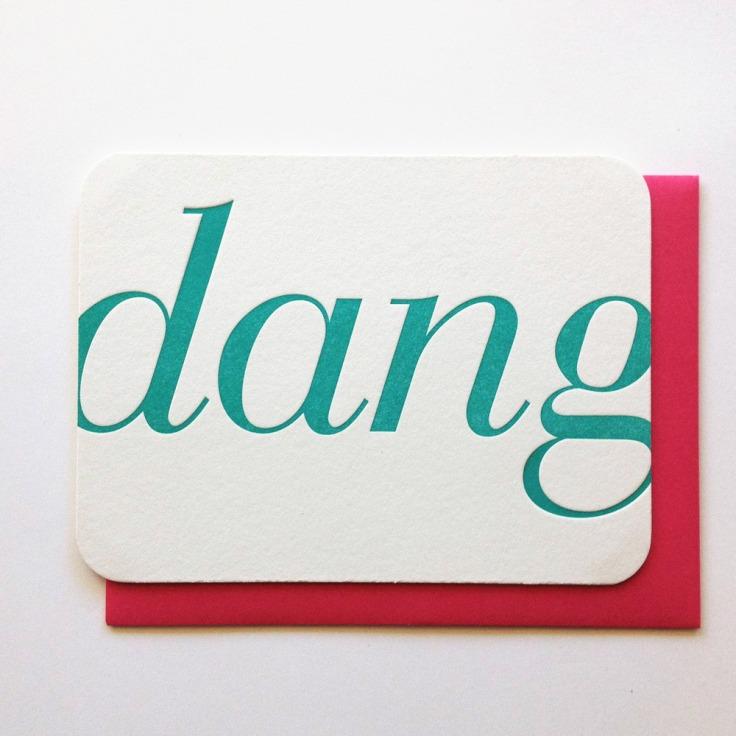 Dang Letterpress Card, $6