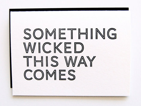 Inhauspress - Something Wicked Letterpress Card, $5