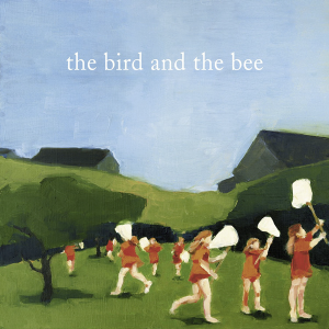 The Bird and the Bee Album Art
