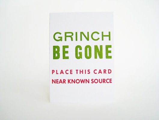 Bremelo Press - Grinch Be Gone, $5