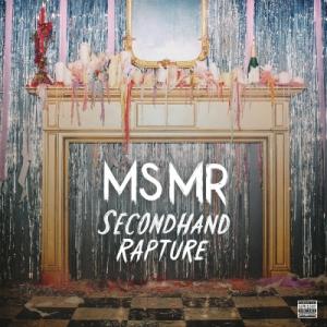 MS MR Secondhand Rapture