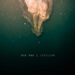 Wye_Oak_-_Civilian_album_cover