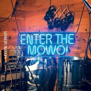 Enter the Mowo!