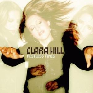 Clara Hill Restless Times