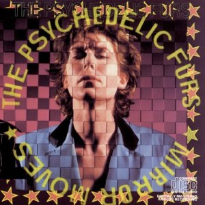 Mirror Moves_Psychedelic Furs