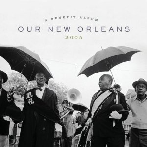 Our_New_Orleans_Benefit_Album_(album_cover)