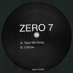Zero 7 Take Me Away