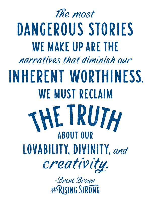 Brene Brown Dangerous stories